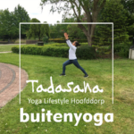BuitenYoga bij Tadasana Hoofddorp